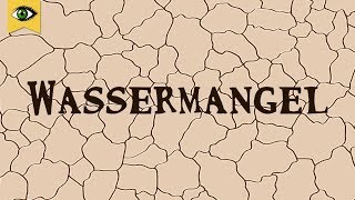 Wassermangel - Wasserknappheit  - Virtuelles Wasser sparen - Doku - Schlaumal
