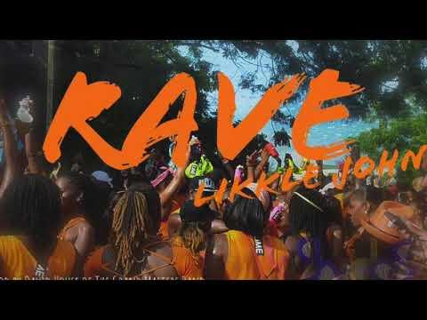 Likkle John - Rave (Antigua 2019 Jr Soca)