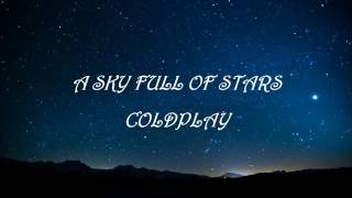 Teks dan lagu Coldplay 'a sky full of stars'