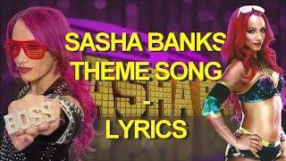 Sasha Banks - Thème Song Lyrics