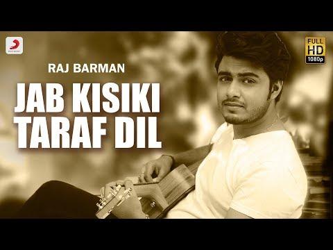 Jab Kisiki Taraf Dil | RAJ BARMAN | Pyaar To Hona Hi Tha | Rewind Version