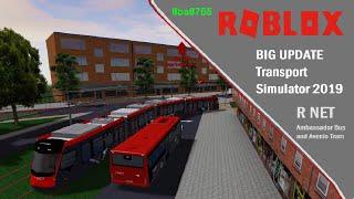BIG UPDATE Transport Simulator 2019 R NET Ambassador Bus and Avenio Tram Roblox