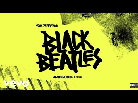 Rae Sremmurd - Black Beatles (Madsonik Remix/Audio)...