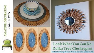 Look What You Can Do With Dollar Tree Clothespins!  EYW Series Video #5