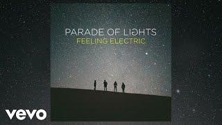 Parade Of Lights - Wake Up (Audio)