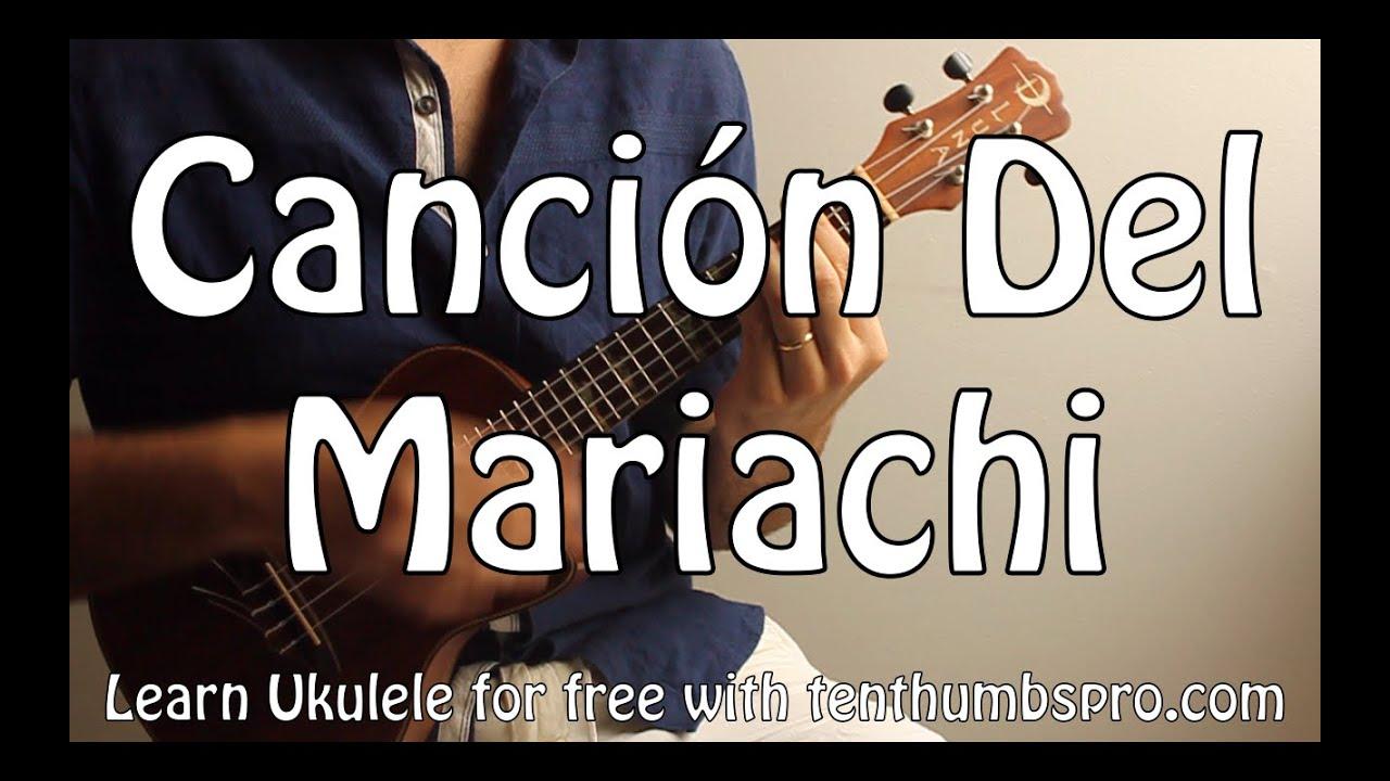 Cancin Del Mariachi Los Lobos Ukulele Latin Music Song Tutorial