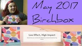 The May 2017 Birchbox was actually a hit for me. I also had to shar...
