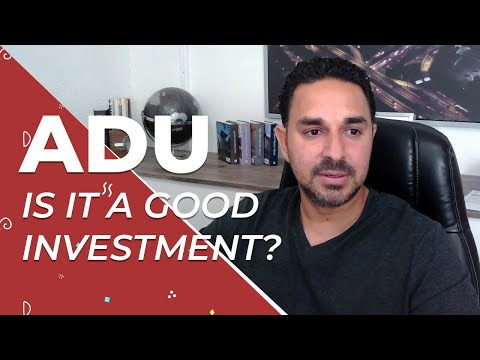 Is ADU a Good Investment?