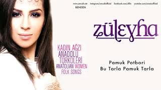 Züleyha - Pamuk Potbori dinle ve mp3 indir