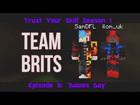 Trust Your Skill - S1E5 - Dooms Day