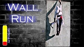 How to WALL RUN - Assassins Creed Parkour Style