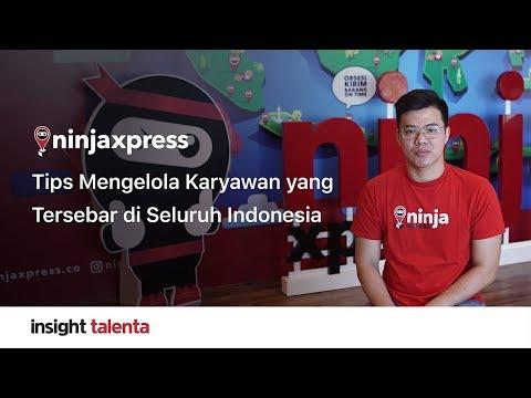 Insight Talenta by Ninja Xpress – Tips Mengelola Karyawan yang Tersebar di Indonesia