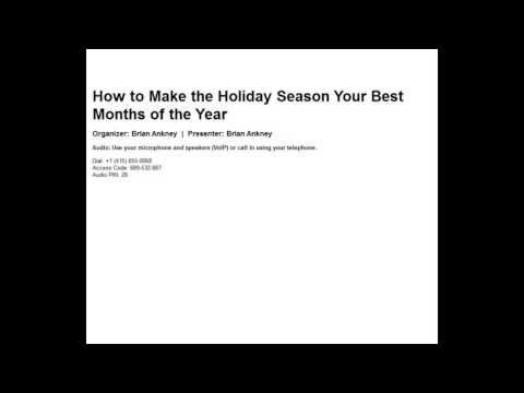 How to Make the Holiday Season Your Best Months of the Year