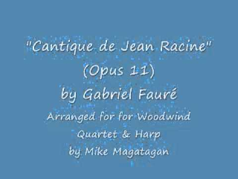 """Cantique De Jean Racine"" (Opus 11) For Harp & Woodwind Quartet"