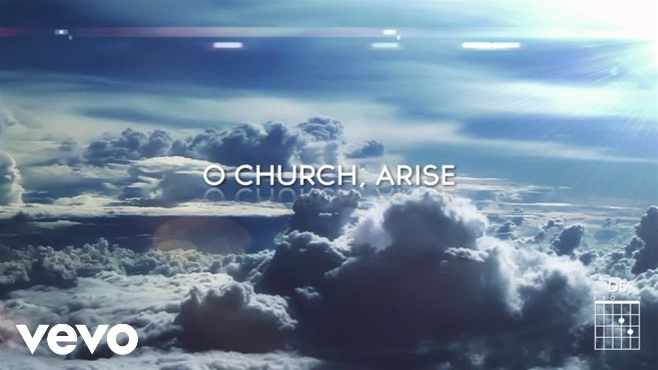 Keith & Kristyn Getty - O Church Arise (Arise, Shine ...