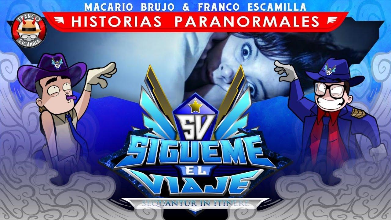 Sígueme el viaje ep 62.-   Historias Paranormales