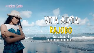 Rajodo - Vita Alvia - Relita ( Official Music Video ANEKA SAFARI )