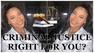 MAJORING IN CRIMINAL JUSTICE.... ETHICS, MORALS AND CHOOSING YOUR CAREER PATH