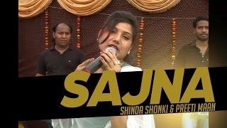 Shinda Shonki ll Preeti Maan || Sajna  ||  New Punjabi Song 2017 || Anand Music