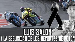 Sobre Luis Salom y la seguridad de los deportes de motor