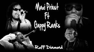 Maxi Priest ft Gappy Ranks - Ruff Diamond