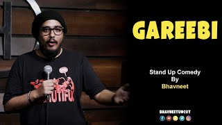 Gareebi | Stand Up Comedy by Bhavneet