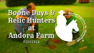 Boone Days and Relic Hunters at Andora Farm