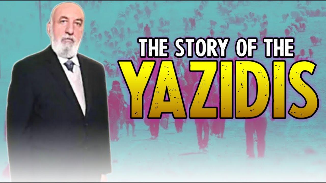 The story of the Yazidis