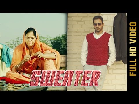 SWEATER (Full Video) || KANTH KALER || Latest Punjabi Songs 2016 || AMAR AUDIO