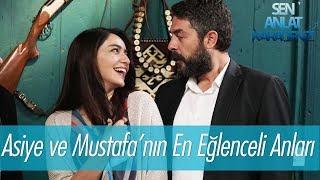 Asiye ve Mustafa'nın en eğlenceli anları - Sen Anlat Karadeniz
