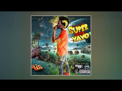 Go Yayo - Super Saiyan Yayo (Full Mixtape)