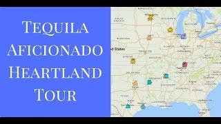 Tequila Aficionado | 2016 Heartland Tour