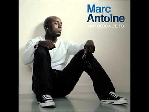 Marc Antoine- Qui Tu Aimes