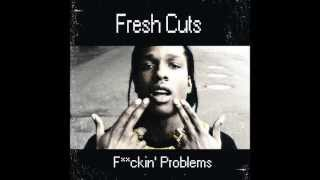 Download Fresh Cuts - Fuckin' Problem (Remix) MP3 song and Music Video