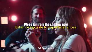 Lady Gaga - Shallow ft Bradley Cooper (Lyrics Video)/ Español