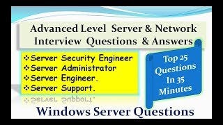 Advanced Level  Server & Network  Interview  Questions  & Answers