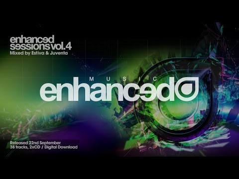 Enhanced Sessions Volume Four Mixed by Estiva & Juventa [OUT NOW]