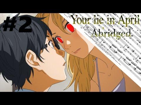Your Lie In April Abridged Episode 2 [Enter Lil Megu]