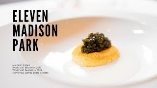 Eating at The World's Best Restaurant | Eleven Madison Park 2018
