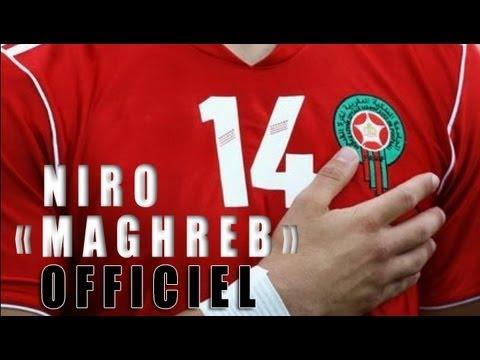 Niro - Maghreb [Hymne Officiel C.A.N 2013 MAROC]