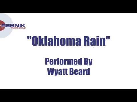 Wyatt Beard- Oklahoma Rain