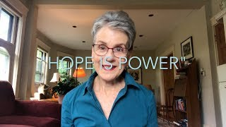 Hope Part II: Hope is Power (Thought Sparks with Frances Moore Lappé)