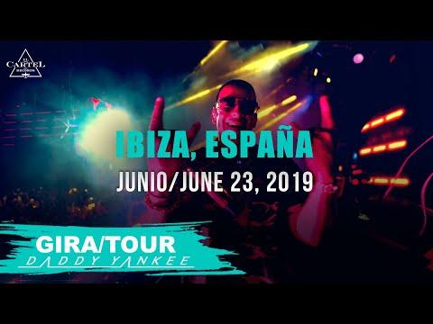 Daddy Yankee - Con Calma Gira/Tour Ibiza - España 2019