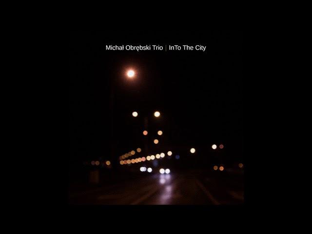 Michał Obrębski Trio - The Wizard