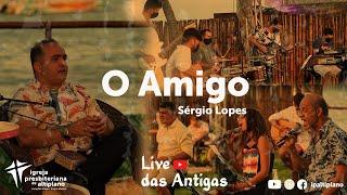 O Amigo - Live das Antigas