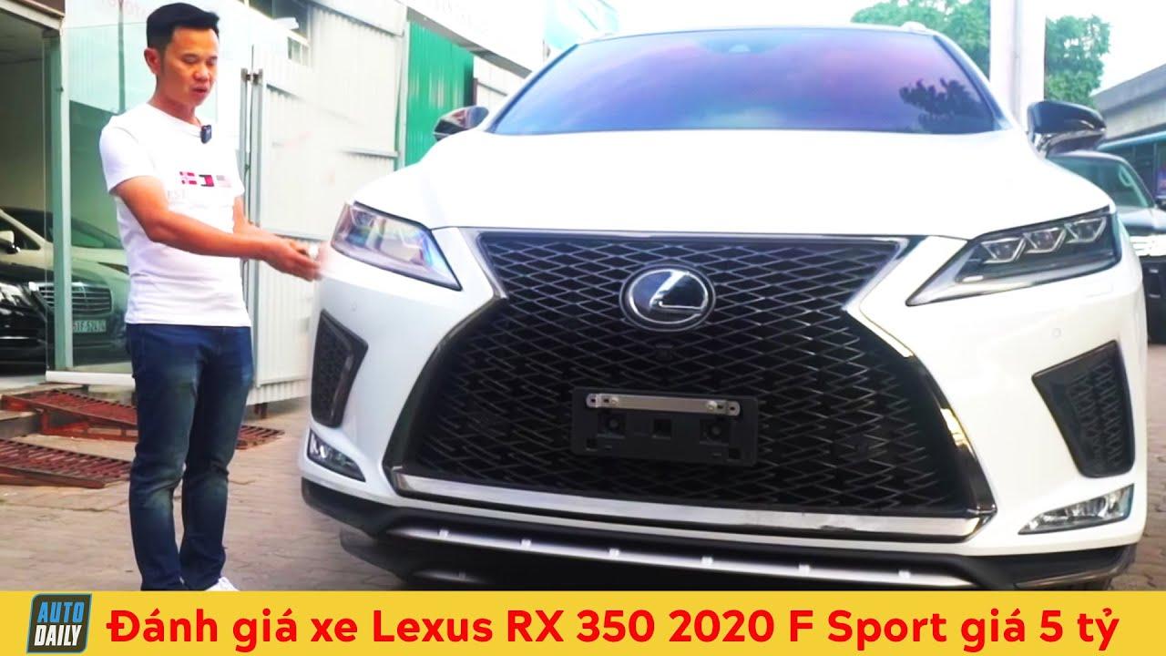 Đánh giá 2020 Lexus RX 350 F Sport giá gần 5 tỷ đồng, đắt hơn cả BMW X5 và Mercedes GLE 450 2020