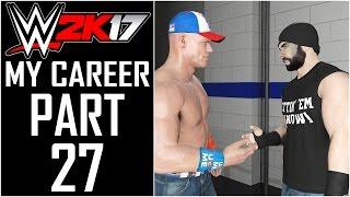 WWE 2K17 - My Career - Let's Play - Part 27 -