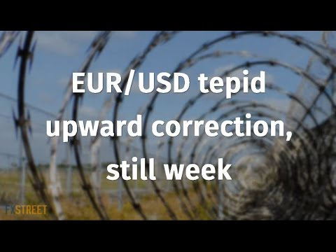 EUR/USD tepid upward correction, still weak