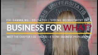 Business for What? - Phi Gamma Nu Spring 2019