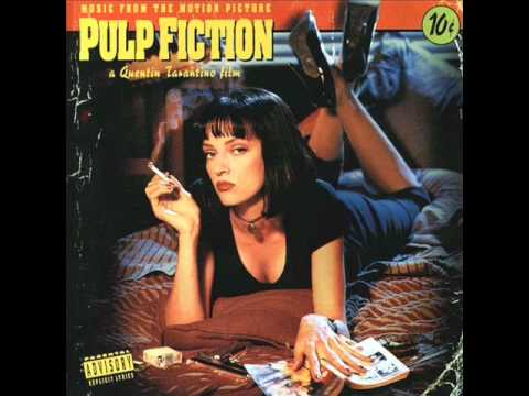Pulp Fiction Soundtrack - Girl, You'll Be A Woman Soon